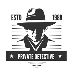 Private detective logo of man in hat for vector