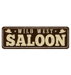 Saloon vintage rusty metal sign vector