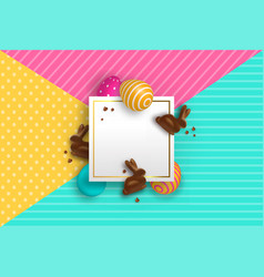easter card template with chocolate bunny and eggs vector image