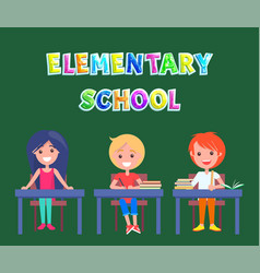 elementary or primary school poster with pupils vector image