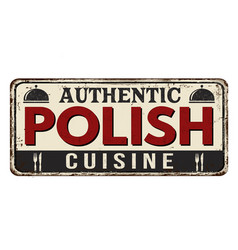 authentic polish cuisine vintage rusty metal sign vector image