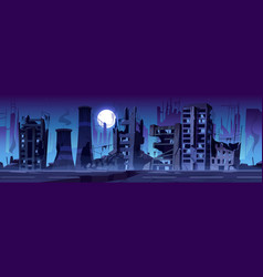 City destroy in war abandoned buildings at night vector