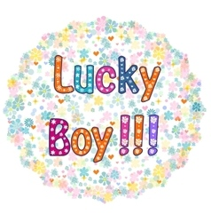 Lucky Boy - card design vector