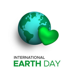 International earth day card for planet love vector
