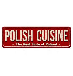 polish cuisine vintage rusty metal sign vector image