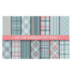 set plaid pattern seamless tartan patterns fabric vector image