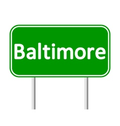 Baltimore green road sign vector image