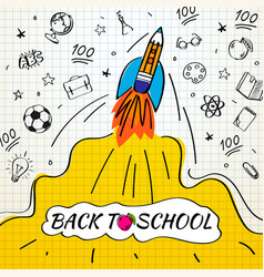 back to school poster with rocket and doodles on vector image