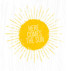 Here comes the sun whimsical rough summer vector
