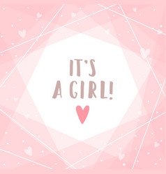its a girl cute pink greeting card vector image