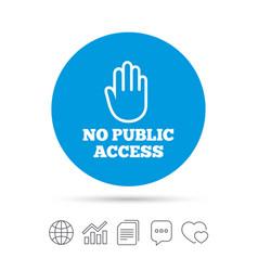 no public access sign icon caution stop symbol vector image