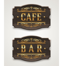 Vintage wooden signs for cafe and bar vector image