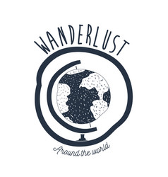 White background wanderlust with globe earth vector