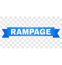 Blue ribbon with rampage caption vector
