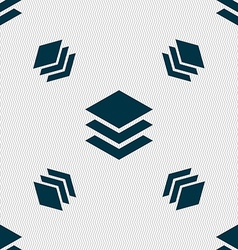 Layers icon sign Seamless pattern with geometric vector