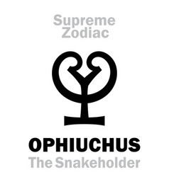 Astrology supreme zodiac ophiuchus the vector