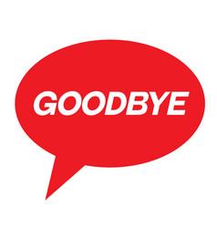 Goodbye stamp on white vector