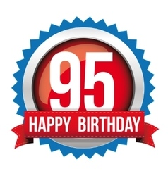 Ninety five years happy birthday badge ribbon vector