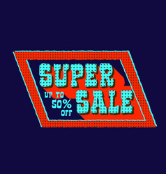 super sale colorful signboard vector image