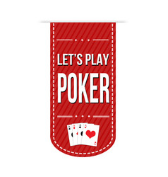 lets play poker banner design vector image
