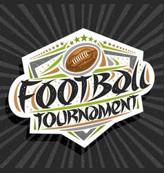 Logo for american football tournament vector