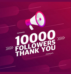 Megaphone with 10000 followers banner vector
