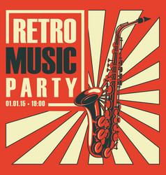 Poster for a retro party with saxophone vector