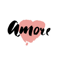 amore - hand drawn lettering word with pink heart vector image