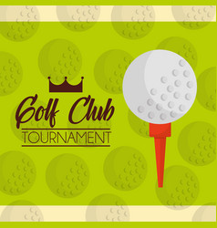 ball on a tee golf club tournament green balls vector image