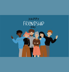 friendship day a group people graphics vector image