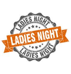 Ladies night stamp sign seal vector