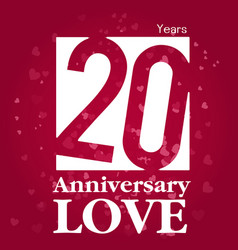 20 years anniversary love square frame red backgro vector
