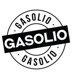 gasoline stamp on white vector image