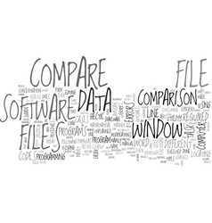 Window file compare utility for survival text vector
