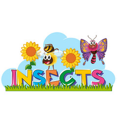word insects with many insects in garden vector image vector image