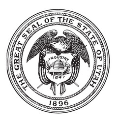 the great seal of the state of utah 1896 vintage vector image