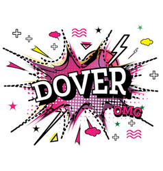 dover comic text in pop art style isolated on vector image