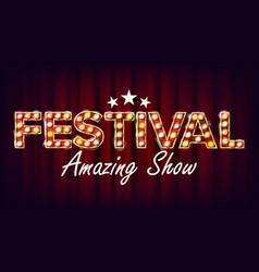 festival amazing show banner sign for vector image