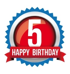 Five years happy birthday badge ribbon vector