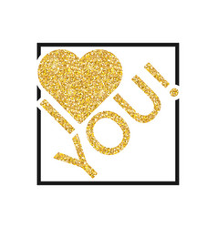 text with glitter in the frame i love you on vector image