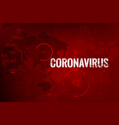 Coronavirus text outbreak with world map and vector