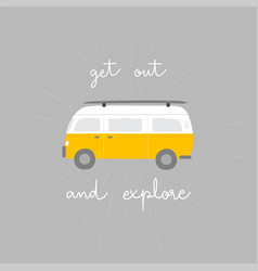 Get out and explore hand lettering with van vector