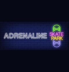 Adrenaline skate park neon sign vector