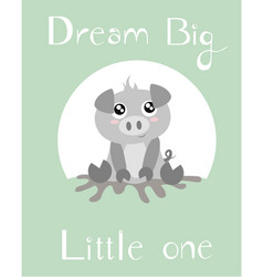 Baby piglet with baby green background vector