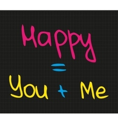 Happy you and me vector