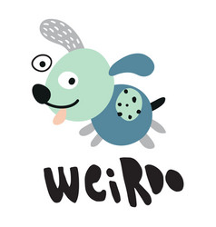 weirdost dog vector image