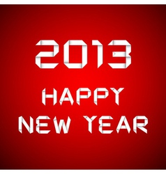 2013 Happy new year happy new year card vector image