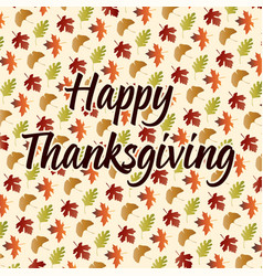 Happy thanksgiving on leaf pattern vector