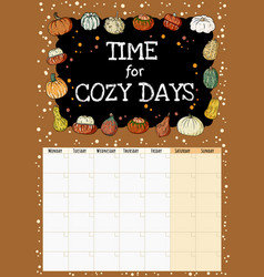 Time for cozy days chalkboard inscription cute vector