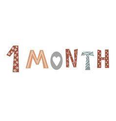 One month baby lettering in scandinavian vector